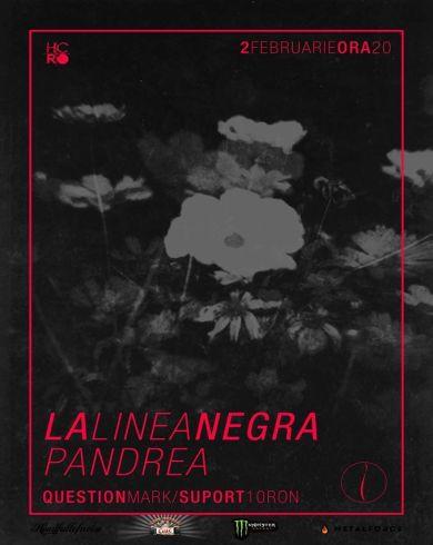 La Linea Negra [IT] | Pandrea [RO] | TBA [RO] Concert